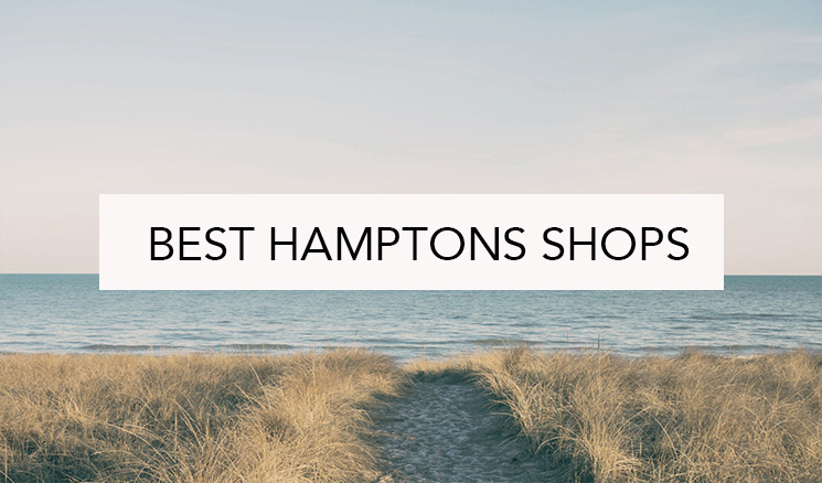 discover the best hamptons shops