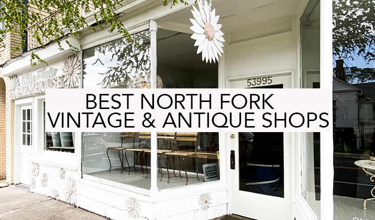 best north fork vintage and antique shops